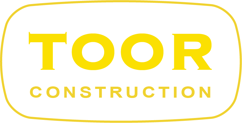 TOOR CONSTRUCTION